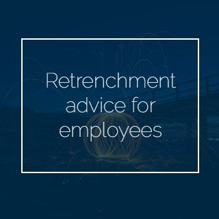 Retrenchment advice for Employees