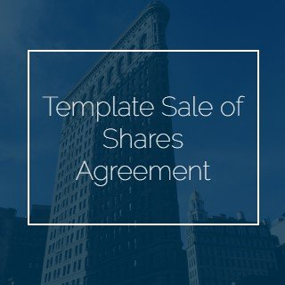 Template Sale of Shares Agreement