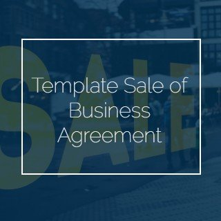 Template Sale of Business Agreement