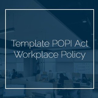 Template POPI Act Workplace Policy